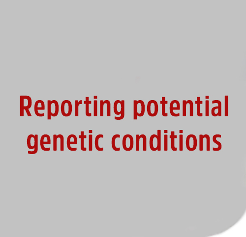 Reporting20potential20genetic20conditions