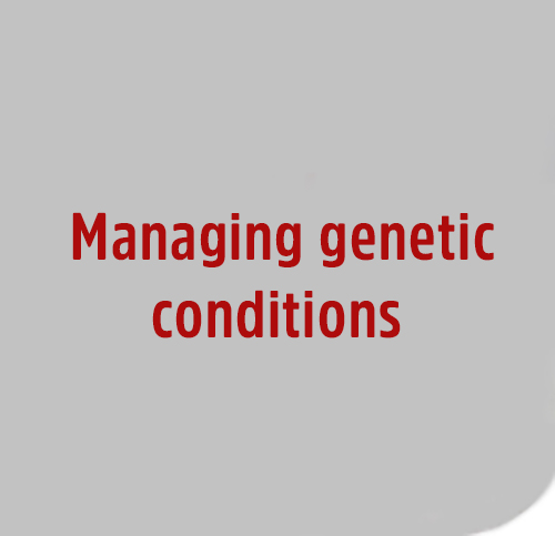 Managing-genetic-conditions